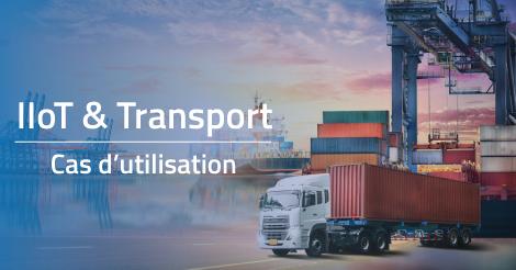 Infographie : 4 cas d'utilisation de l'IIoT dans le transport