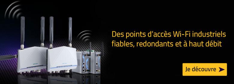 Découvrez nos points d'accès Wifi industriels
