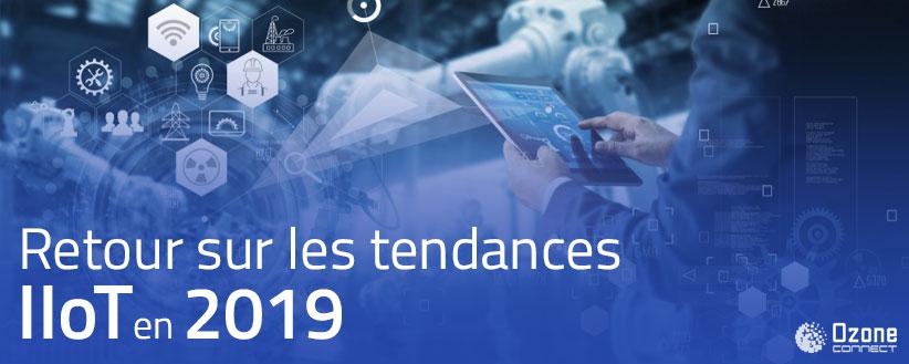 Retours sur les tendances IIoT en 2019