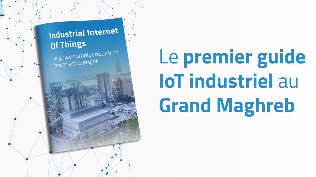Ozone Connect lance le 1er guide IoT industriel au Grand Maghreb