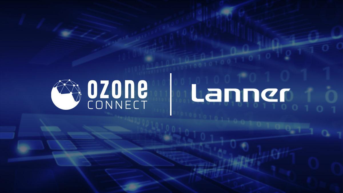 Ozone Connect : distributeur N°1 des solutions Lanner Electronics en Afrique